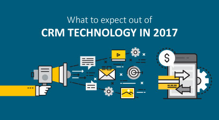 What to expect out of CRM Technology in 2017