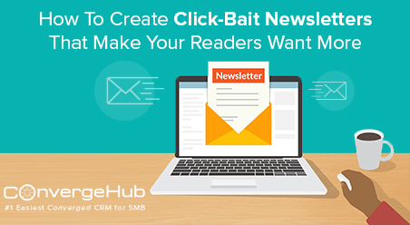 how to create click-bait newsletter
