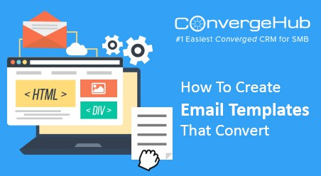 How To Create Email Templates That Convert