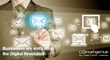 Businesses are embracing the Digital Revolution and how!