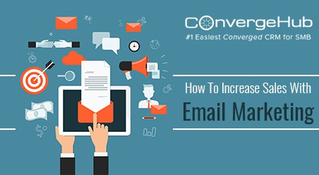 How to Increase Sales with Email Marketing