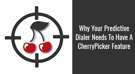 CherryPicker Feature in Predictive Dialer
