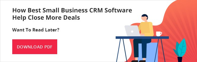 Best Small Business CRM Software Help Close More Deals